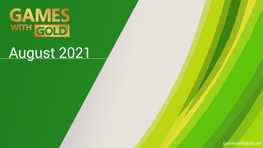 August 2021 - Instant Game Collection in Games With Gold