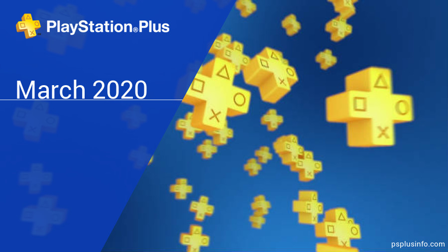 March 2020 - Instant Game Collection in PlayStation Plus